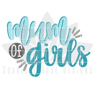 Mum of Girls SVG