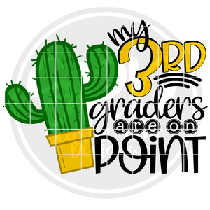 My 3rd Graders are on Point SVG