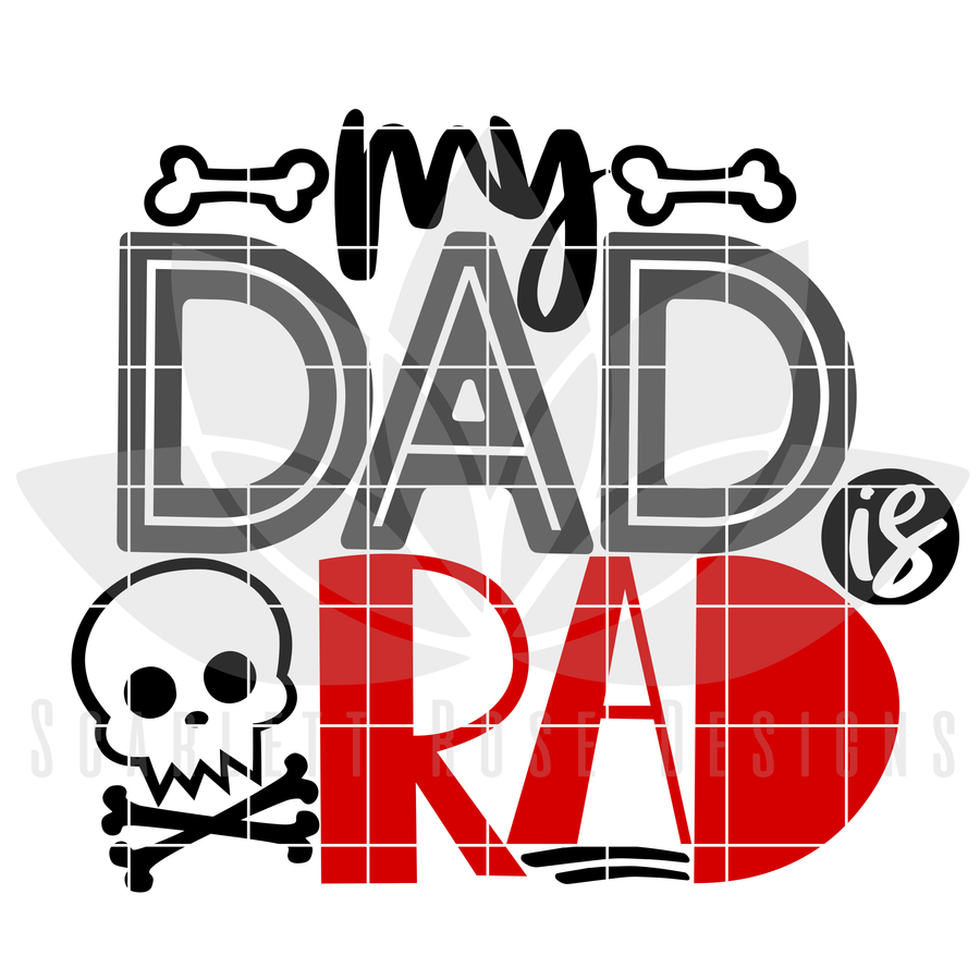 My Dad is Rad SVG