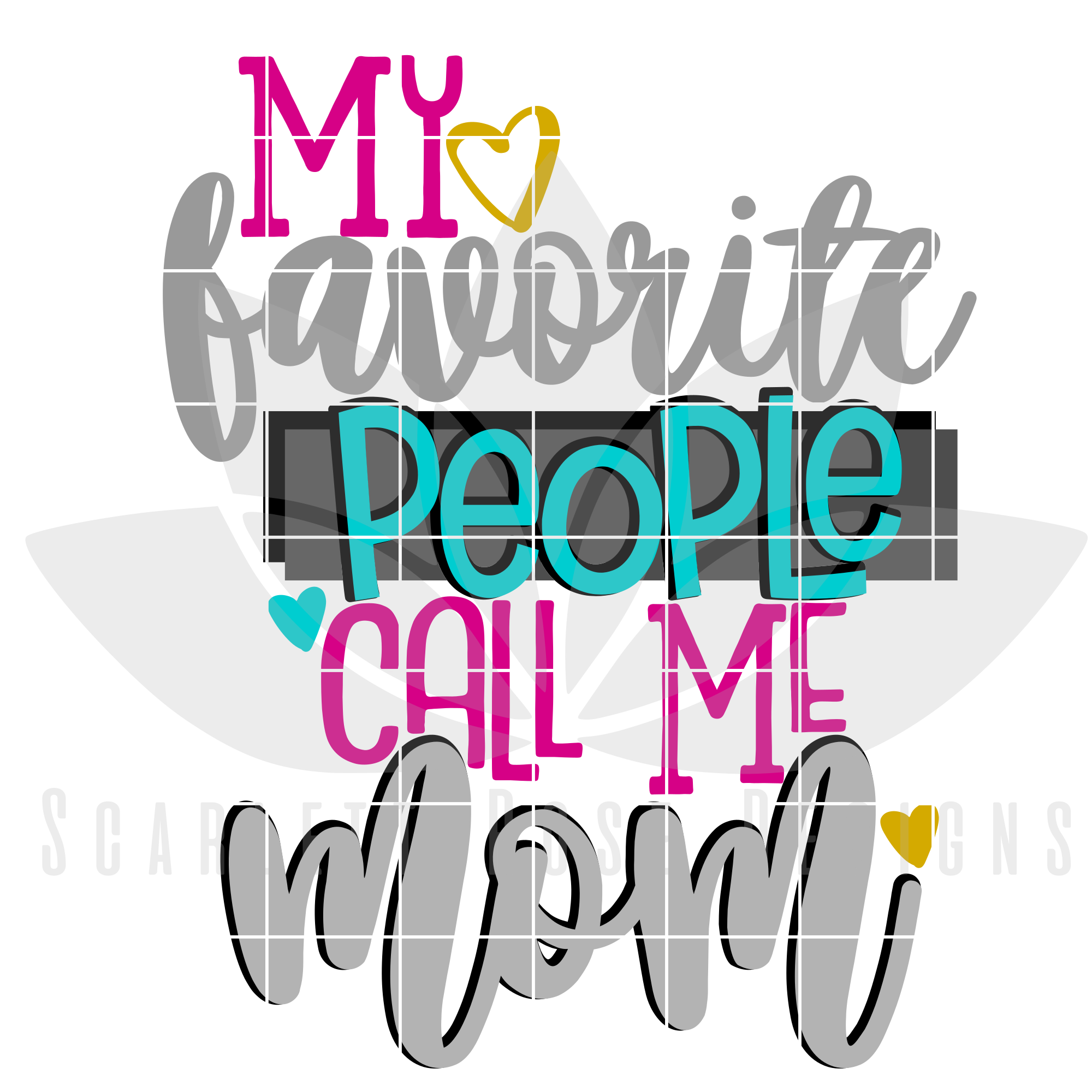 My Favorite People Call Me Mom svg; Mom svg; Mom Gift svg; Proud Mom svg; New Mom svg; Family; Cut File for Cricut /& Silhouette