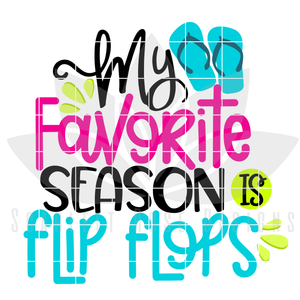 My Favorite Season is Flip Flops SVG
