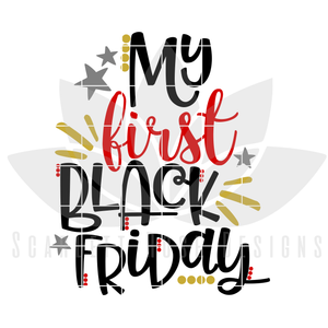 My First Black Friday, SVG cut file