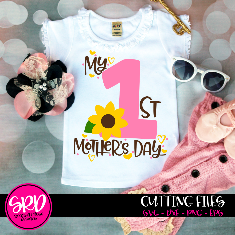 Free International mother language day is a worldwide annual observance held on 21 february to promote awareness of linguistic and cultural diversity and to promote multilingualism. My First Mothers Day Svg Dxf Cut File Scarlett Rose Designs SVG, PNG, EPS, DXF File