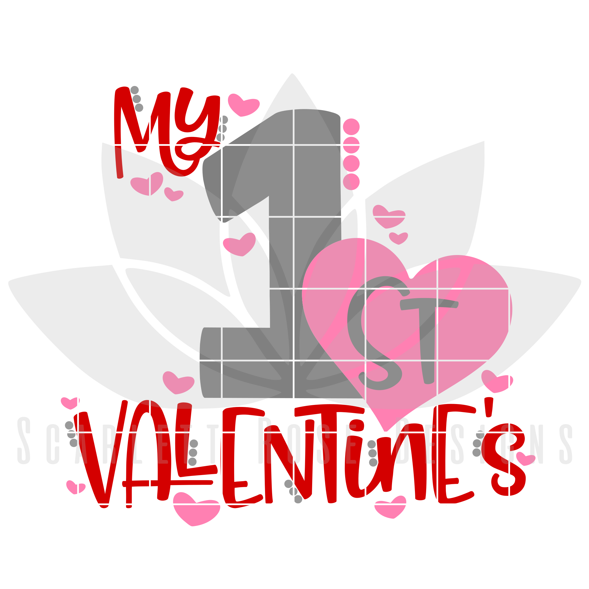 My First Valentine S Day Svg Dxf Cut File Scarlett Rose Designs