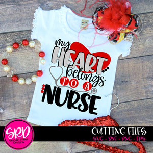 My Heart Belongs to a Nurse SVG