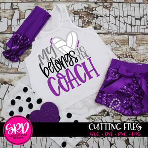 My Heart Belongs to the Coach - Volleyball SVG