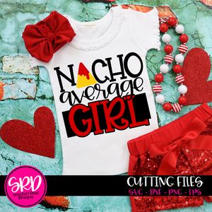 Nacho Average Girl SVG