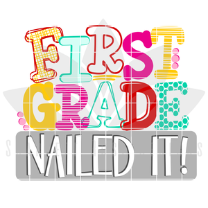 Nailed It - First Grade SVG - Girl