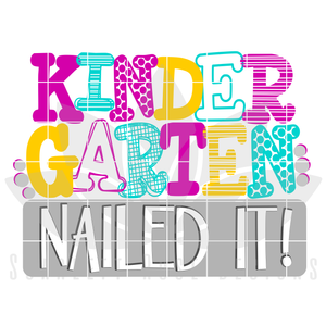 Nailed It - Kindergarten SVG - Girl