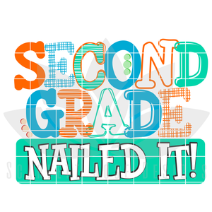 School Svg, Nailed It - Second Grade, BOY SVG cut file