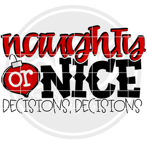 Naughty or Nice Decision Decisions SVG - Color