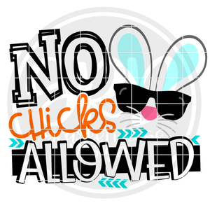 No Chicks Allowed SVG