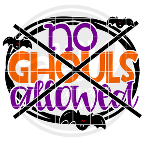 No Ghouls Allowed SVG