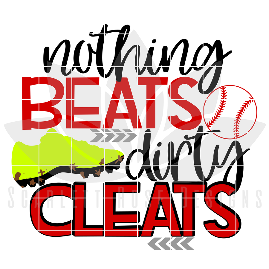 Sports, Nothing Beats Dirty Cleats SVG