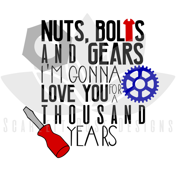 Fathers Love: Father's Day, Best Dad SVG Cut File, Nuts, Bolts And Gears