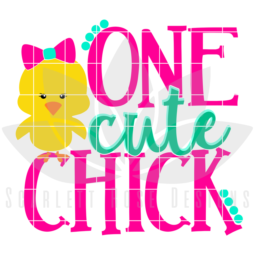 Easter SVG, One Cute Chick cut file