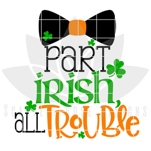 Part Irish, All Trouble SVG