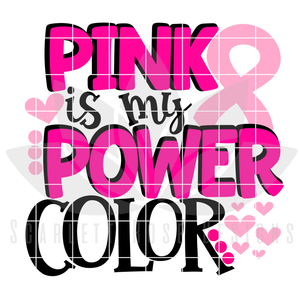 Pink is My Power Color SVG