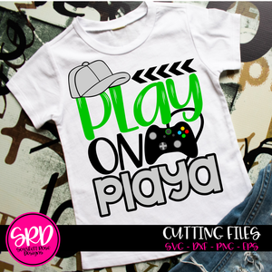 Play on Playa - Video Game SVG - GREEN