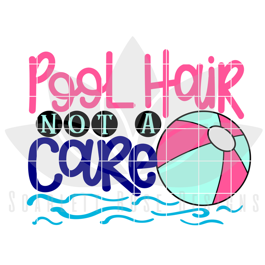 Pool Hair Not A Care SVG