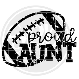 Proud Aunt - Football SVG - Distressed