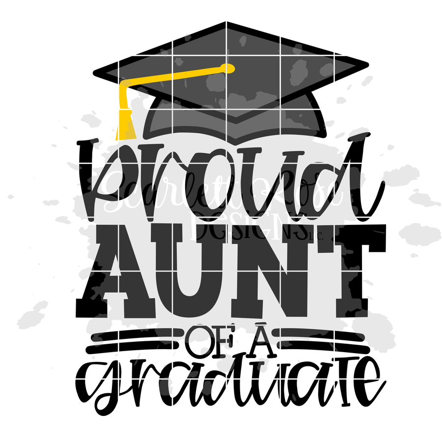 Proud Aunt of a Graduate SVG