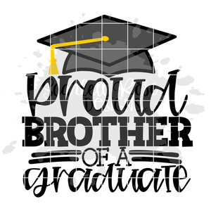 Proud Brother of a Graduate SVG