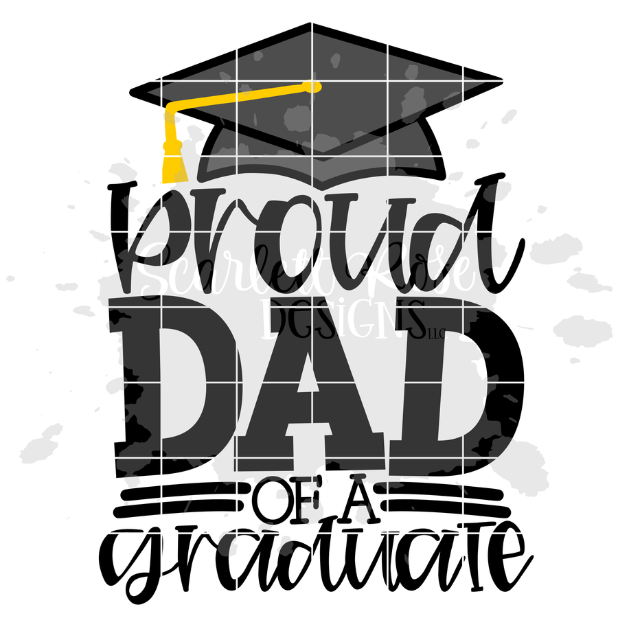 Proud Dad of a Graduate SVG