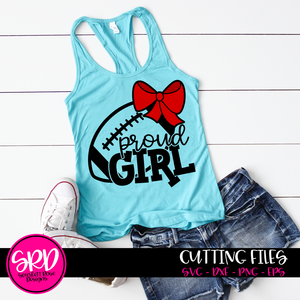 Proud Girl - Football SVG - Bow