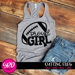 Proud Girl - Football SVG