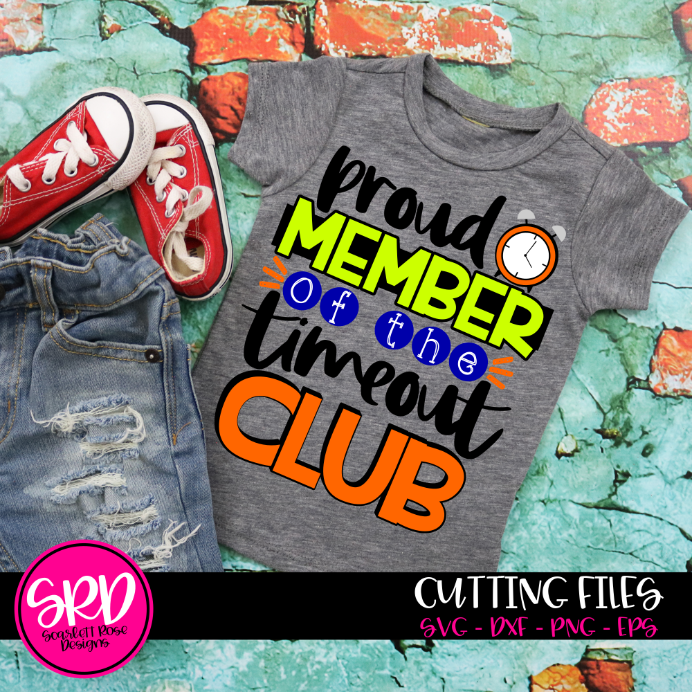 Proud Member of the Timeout Club SVG