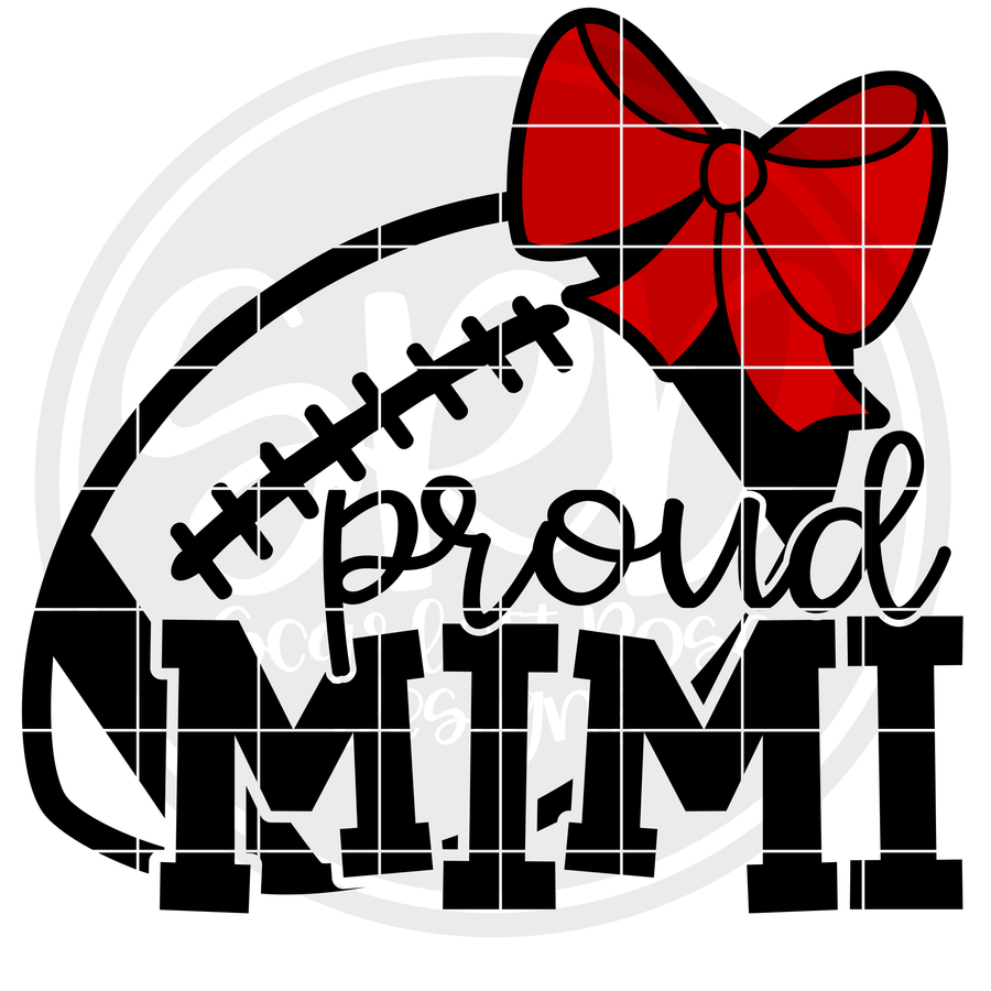 Proud Mimi - Football SVG - Bow