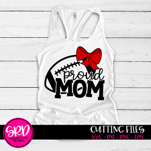 Proud Mom - Football SVG - Bow