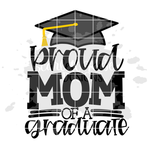 Proud Mom of a Graduate SVG