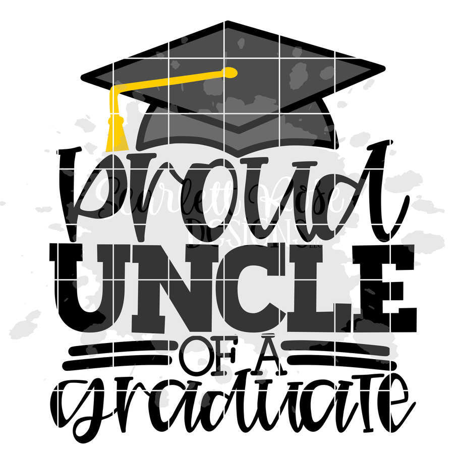 Proud Uncle of a Graduate SVG