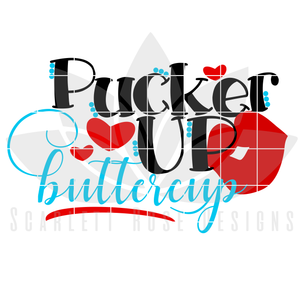 Pucker Up Buttercup SVG