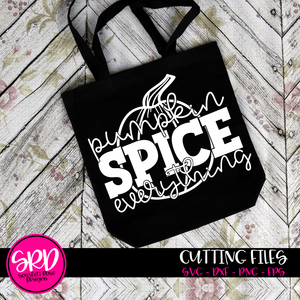 Pumpkin Spice Everything - Black SVG