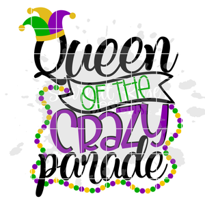 Queen of the Crazy Parade SVG
