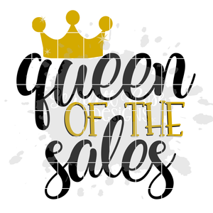 Queen of the Sales SVG