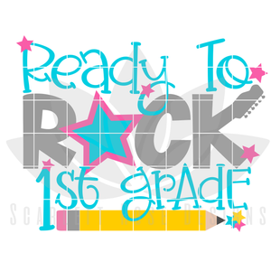 Ready to Rock First Grade SVG