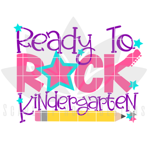 Ready to Rock Kindergarten SVG