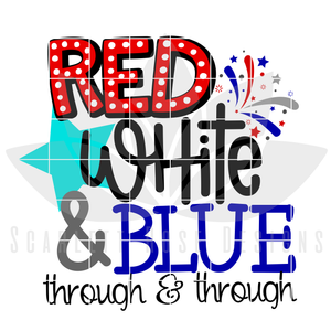 Red White and Blue Through and Through SVG