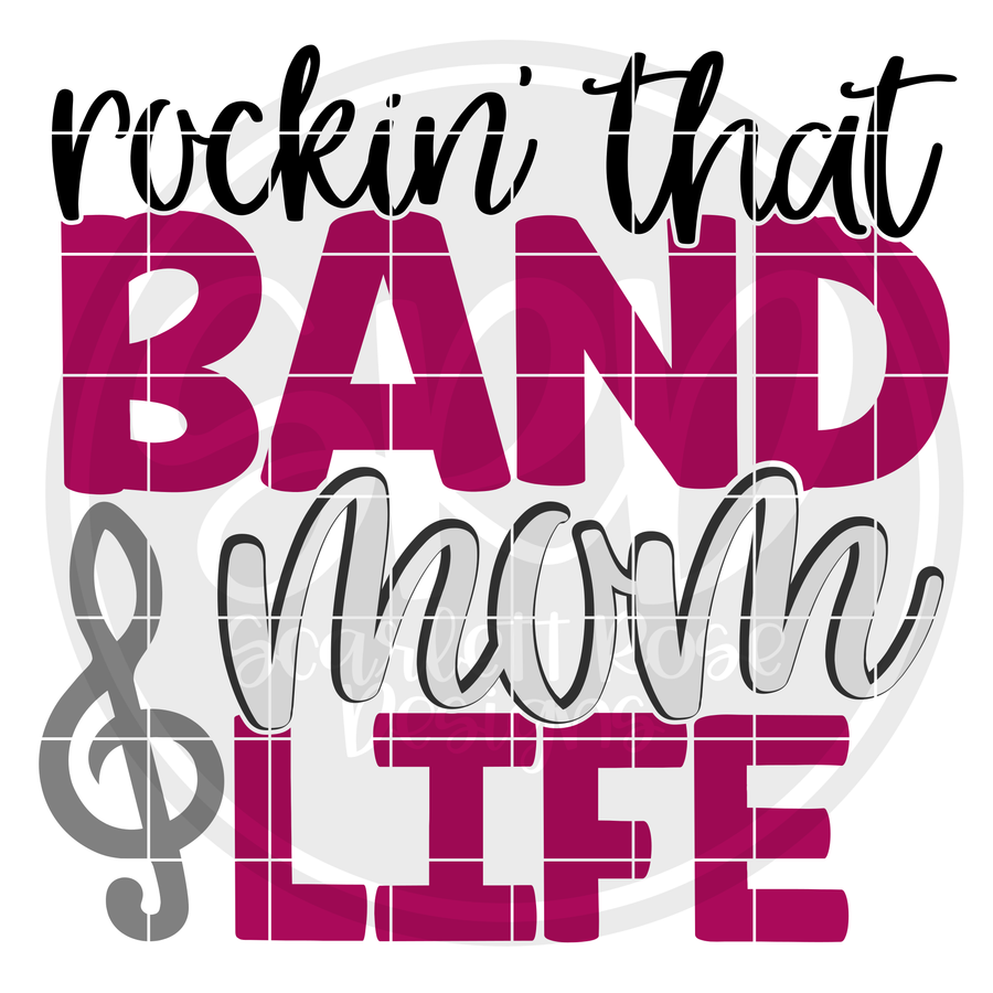 Rockin' that Band Mom Life SVG