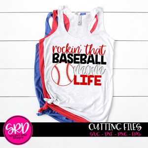 Rockin' that Baseball Mom Life SVG