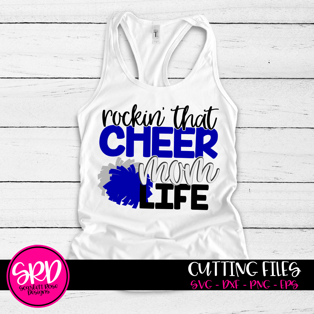 Rockin' that Cheer Mom Life SVG