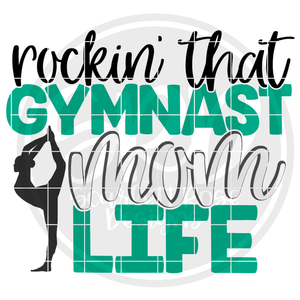 Rockin' that Gymnast Mom Life SVG