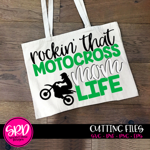 Rockin' that Motocross Mom Life SVG