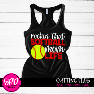 Rockin' that Softball Mom Life SVG