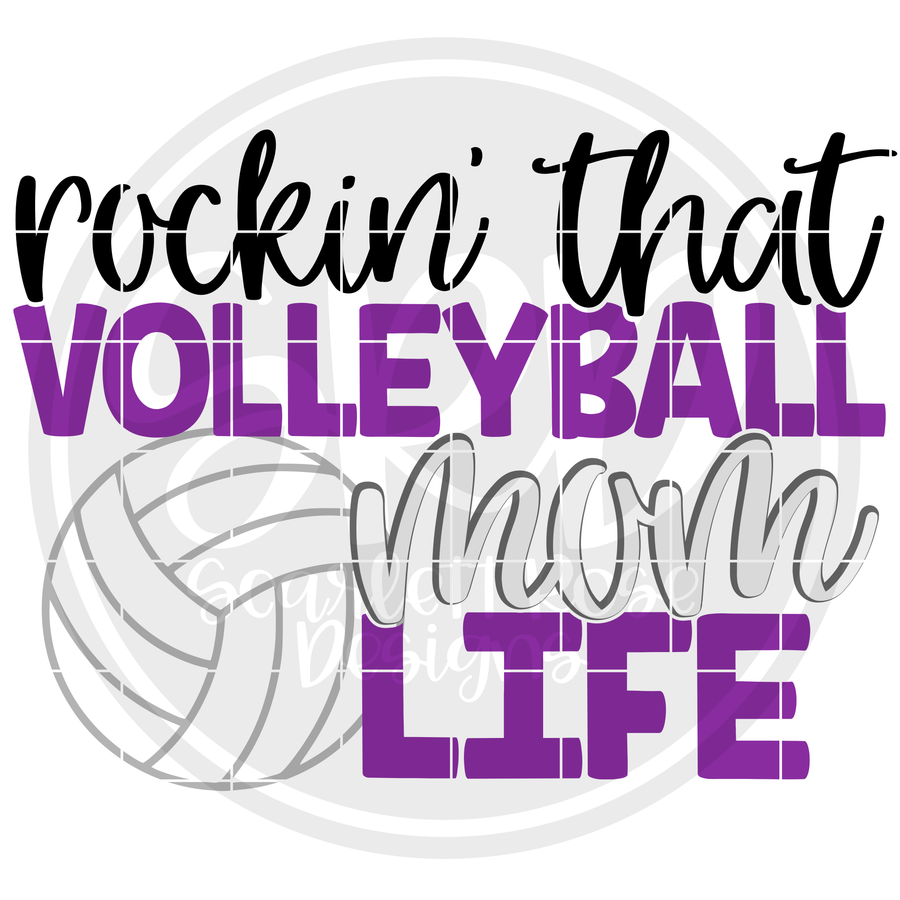 Rockin' that Volleyball Mom Life SVG