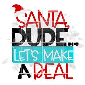 Santa Dude Let's Make A Deal SVG